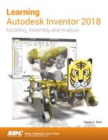 Learning Autodesk Inventor 2018 PDF