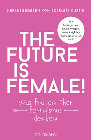 The future is female  PDF