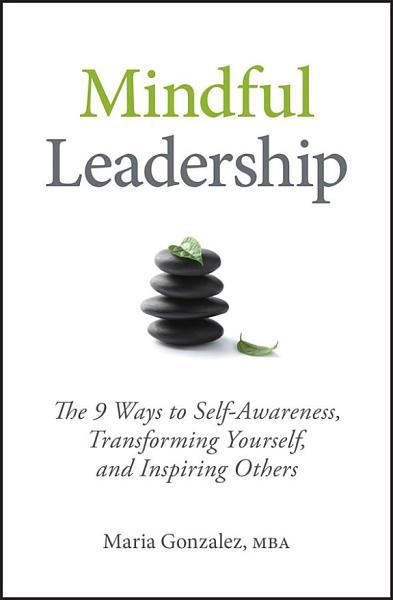 Download Mindful Leadership Book