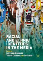 Racial and Ethnic Identities in the Media PDF