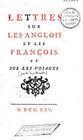 Lettres sur les Anglois et les François et sur les voiages, par Béat-Louis de Muralt