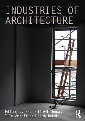 Industries of Architecture