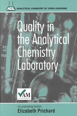 Quality in the Analytical Chemistry Laboratory PDF