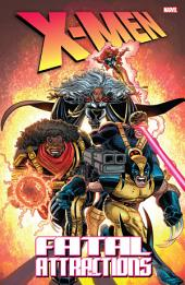 X-Men: Fatal Attractions (New Edition)