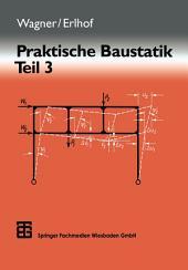Praktische Baustatik: Teil 3, Ausgabe 8