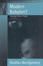 Modern Babylon?: Prostituting Children in Thailand