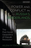 Power and Conflict in Russia's Borderlands