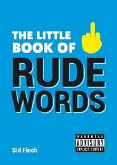 Little Book of Rude Words