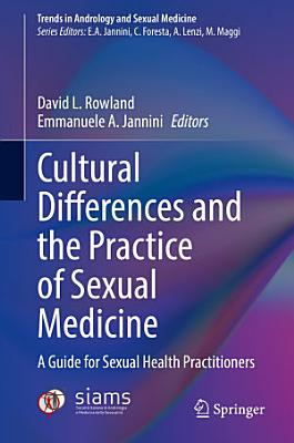 Cultural Differences and the Practice of Sexual Medicine