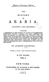 The history of Arabia: Ancient and modern ...