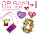 Origami for Her