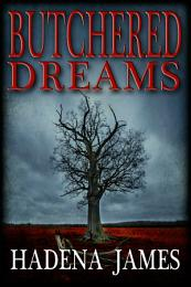 Butchered Dreams