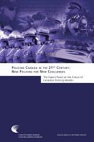Policing Canada in the 21st Century  New Policing for New Challenges PDF