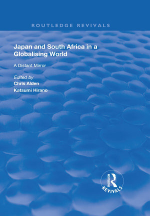 Japan and South Africa in a Globalising World