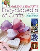 Martha Stewart s Encyclopedia of Crafts Book