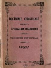 Doctrinae christianae rudimenta in vernaculam Chaldaeorum linguam Urmiensis provinciae translata