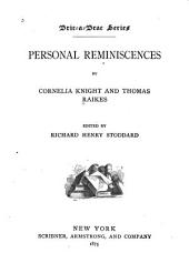 Personal Reminiscences: Volume 7