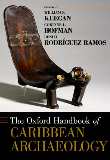 The Oxford Handbook of Caribbean Archaeology PDF
