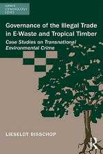 Governance of the Illegal Trade in E-Waste and Tropical Timber