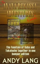 The Ayana Regassa Adventures: The Fountain of Saba and Tokoloshe together in one edition