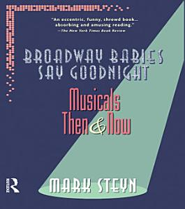 Broadway Babies Say Goodnight Book