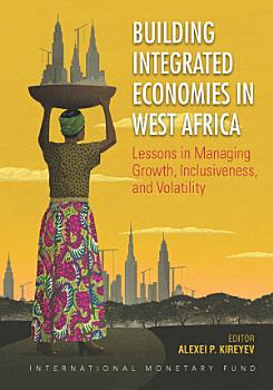 Building Integrated Economies in West Africa PDF