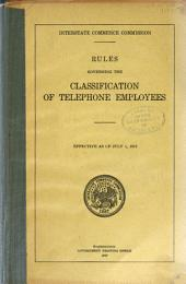 Rules Governing the Classification of Telephone Employees: Effective as of July 1, 1917