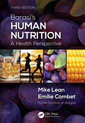 Barasi's Human Nutrition: A Health Perspective, Third Edition, Edition 3