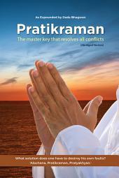 Pratikraman: Freedom Through Apology & Repentance