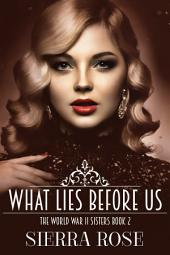 The Doughty Women: Susan - What Lies Before Us (Book 2)