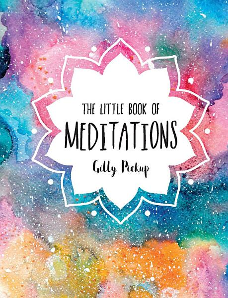 Download The Little Book of Meditations Book