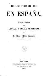 De los trovadores en España: Estudio de lengua y poesía provenzal