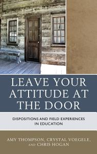 Leave Your Attitude at the Door Book