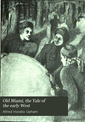Old Miami, the Yale of the early West