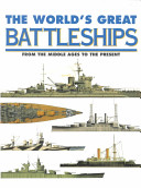 The World's Great Battleships