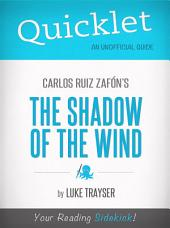 Quicklet on Carlos Ruiz Zafón's The Shadow of the Wind