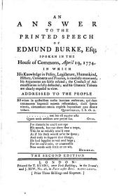 An Answer to the Printed Speech of Edmund Burke, Esq; spoken in the House of Commons, April 19, 1774, etc. By John Shebbeare