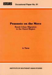 Peasants on the Move: Rural-urban Migration in the Hanoi Region