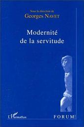 MODERNITE DE LA SERVITUDE