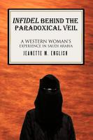 Infidel Behind the Paradoxical Veil PDF