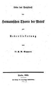 Ueber das Verhältniß der Hermannschen Theorie der Metrik zur Ueberlieferung