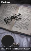 The Literary World Seventh Reader PDF