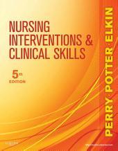 Nursing Interventions & Clinical Skills - E-Book: Edition 5
