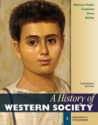 A History Of Western Society Volume 1 Book PDF