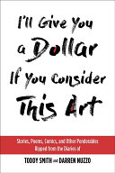 Download I ll Give You a Dollar If You Consider This Art Book