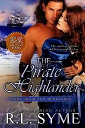 The Pirate Highlander: The Highland Renegades, Book 3
