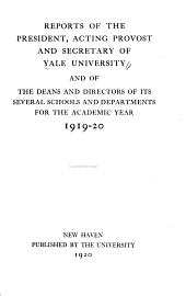 Reports Made to the President of Yale University
