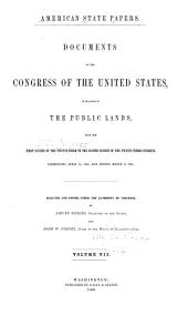 American State Papers: Documents, Legislative and Executive, of the Congress of the United States ..., Part 8, Volume 7