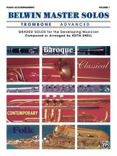 Belwin Master Solos - Trombone, Advanced, Volume 1: Piano Accompaniment