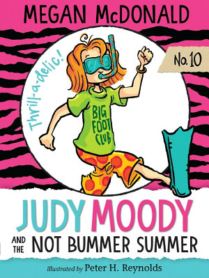 Judy Moody and the Not Bummer Summer PDF